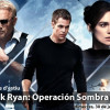 Summer cinema: Jack Ryan: Operación Sombra