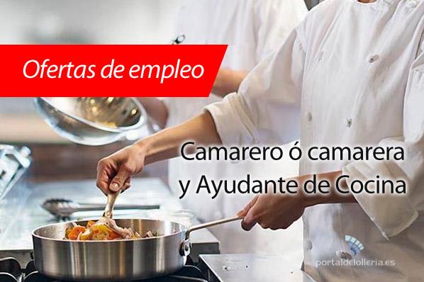 Portal de l 39 olleria oferta laboral camarero a y - Ofertas de ayudante de cocina ...